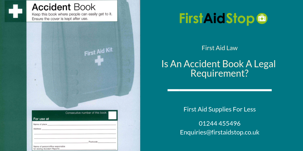 Is an accident book a legal requirement
